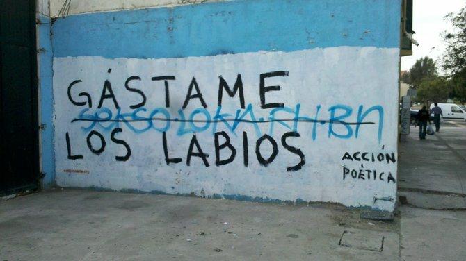 """Use my lips,"" on a wall near the border"
