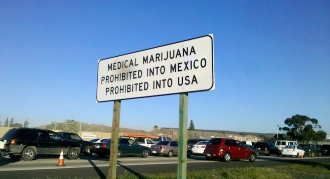Warning: Do not take weed into Mexico | San Diego Reader