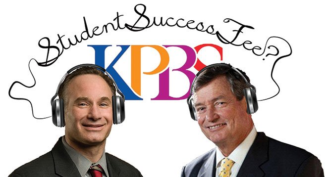 SDSU's Hirshman and CSU's White: inventing new ways to keep their big paychecks coming and KPBS on the air?