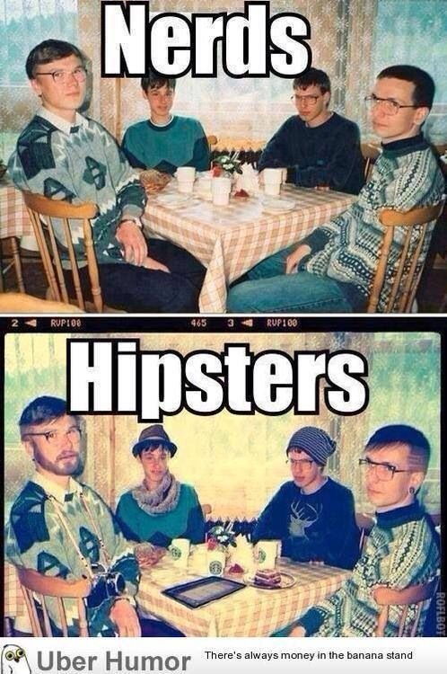 Nerds or hipsters?