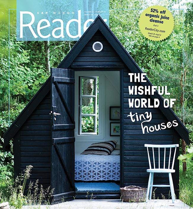 Miraculous San Diegos Wishful World Of Tiny Houses San Diego Reader Download Free Architecture Designs Scobabritishbridgeorg