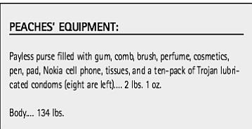 Peaches' equipment