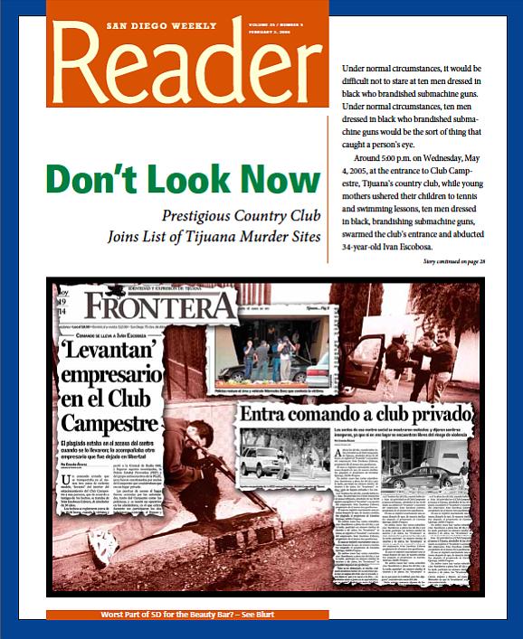 Background: Assassination attempt on Jesús Blacornelas (César René Blanco Villalon Zeta); inset: Frontera, May 5, 2005