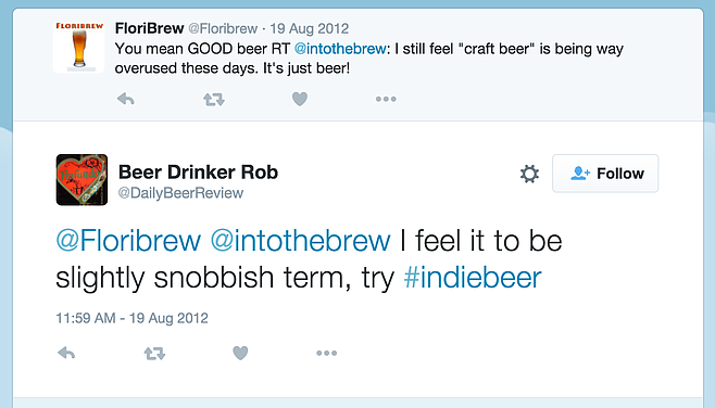 A couple of individuals have tried to coin the term Indie Beer before, but they had different reasons.
