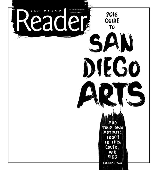 2016 san diego guide to the arts san diego reader. Black Bedroom Furniture Sets. Home Design Ideas