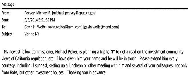 Email evidence that commission president Peevey fostered a relationship with Wall Street