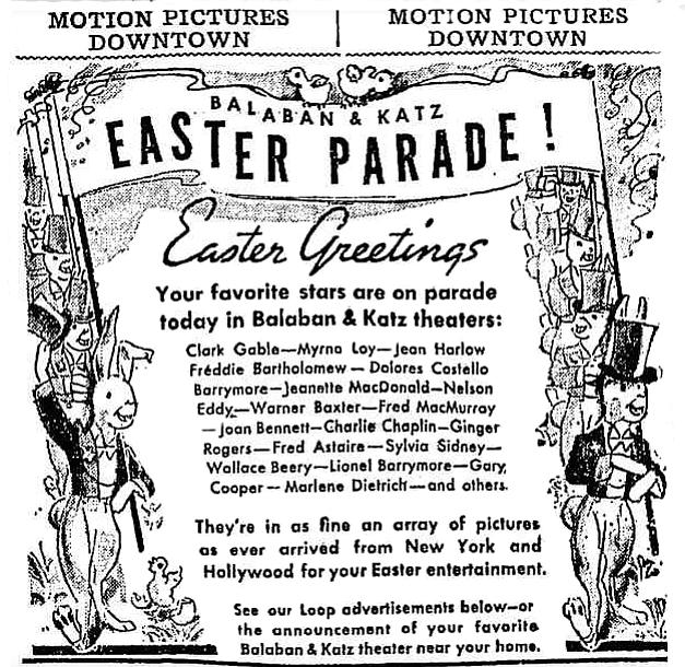 """Balaban & Katz highlight the Easter parade of stars gracing their screens. """"The Chicago Tribune,"""" April 12, 1936."""