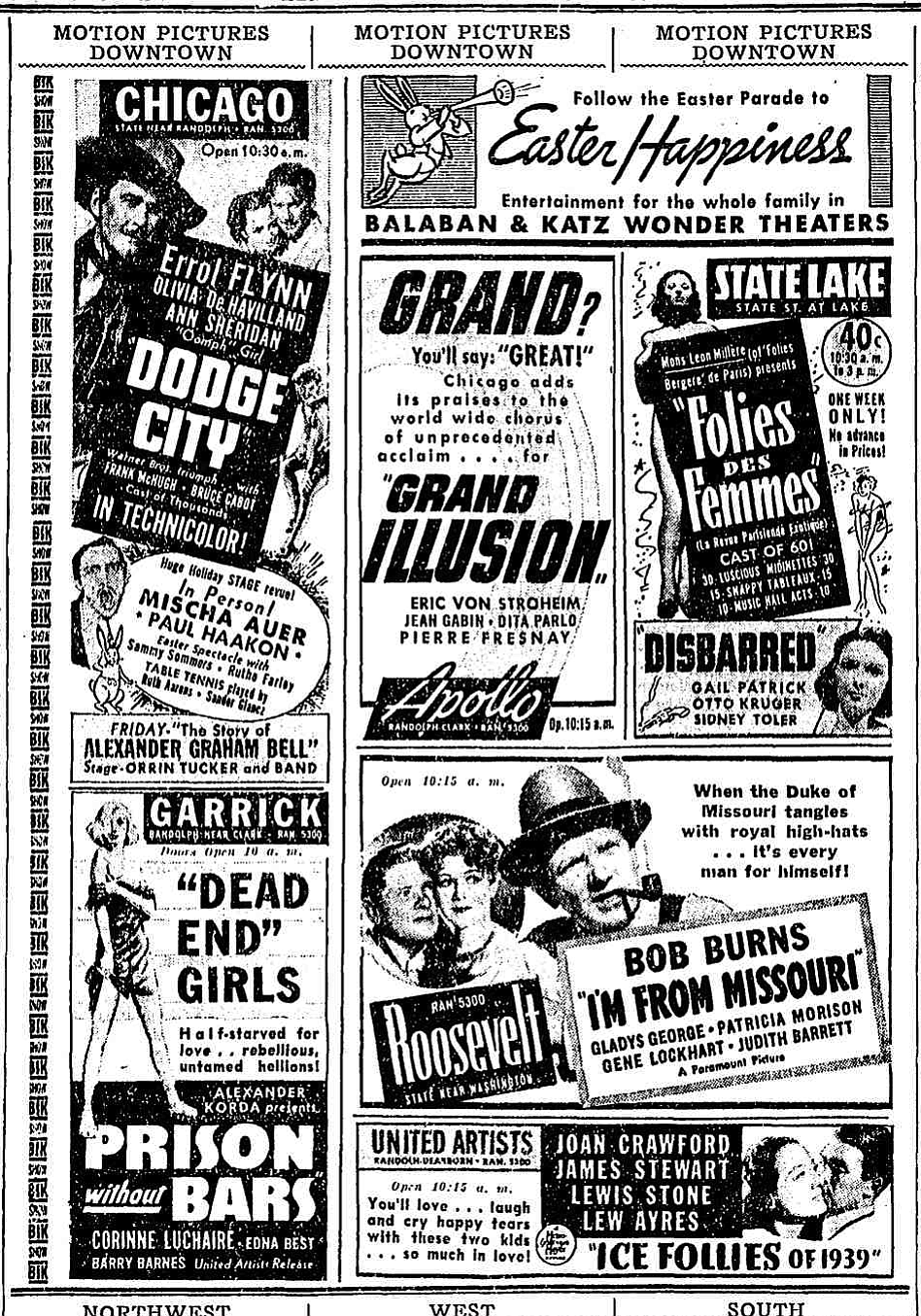 """Easter menu: cheesecake at the State Lake and Garrick; stale corn at the Roosevelt; drawn Bobs Watson and a side of live Mischa Auer at the Chicago; frozen novelties at the UA; and the pièce de résistance, Renoir Flambé at the Apollo. """"The Chicago Tribune,"""" April 9, 1939."""