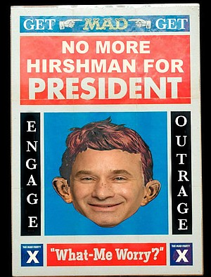 """One of the hundreds of fliers distributed around SDSU's campus, depicting Hirshman as clueless MAD Magazine mascot Alfred E. Neumann. """"This is damaging and hurtful,"""" said Hirshman in a statement issued today. """"I have a job to do, and I can't do it effectively in this kind of hostile environment. These protestors have an obligation to this institution to either cease or get off campus."""""""