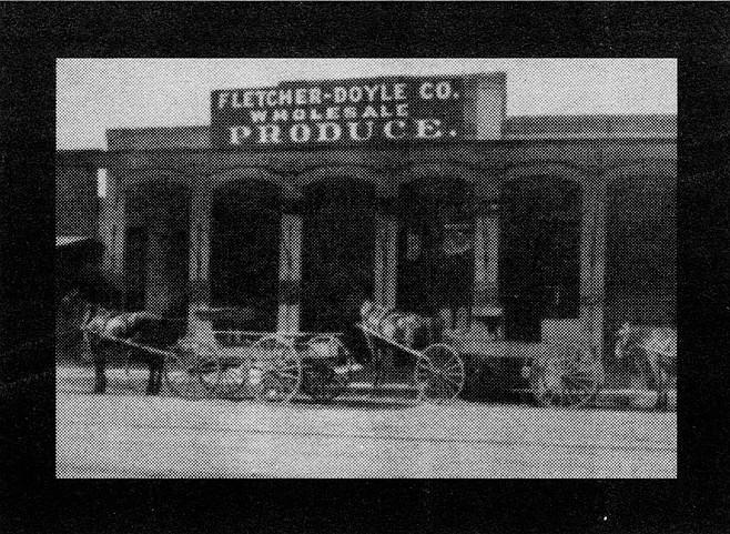 "Soon the sign over the brick arches at Fifth and I said, ""Fletcher-Doyle Co. Wholesale Produce,"" and the brothers-in-law were shipping 181 carloads of lemons and oranges to the East."