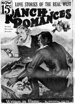 Ranch Romances by Marshal South. In the late 1920s, both Souths apparently were trying to support themselves by writing.