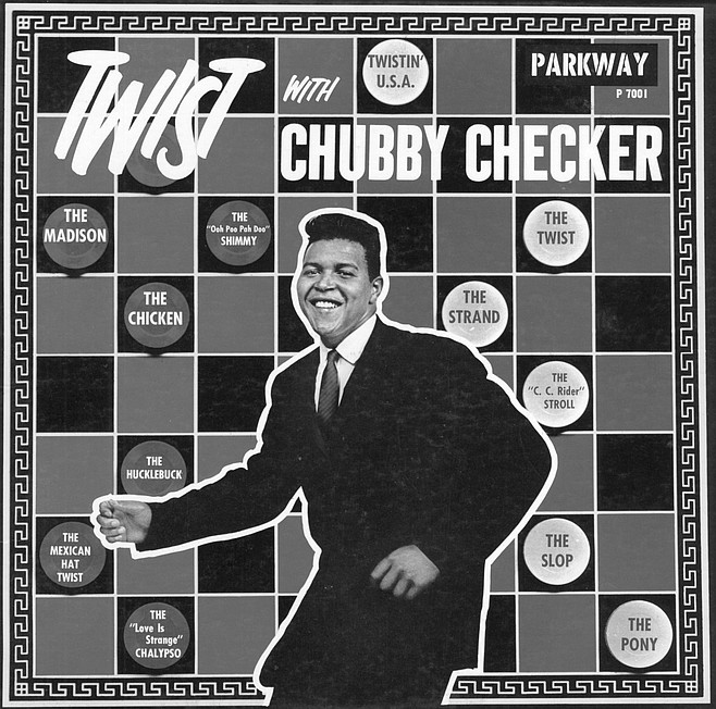 Chubby took me all over the world. Three hundred forty shows a year.