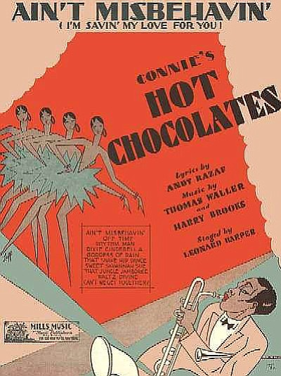 """One story of how """"Ain't Misbehavin' came to be is that it was written for Connie's Hot Chocolates, an all-black musical revue."""
