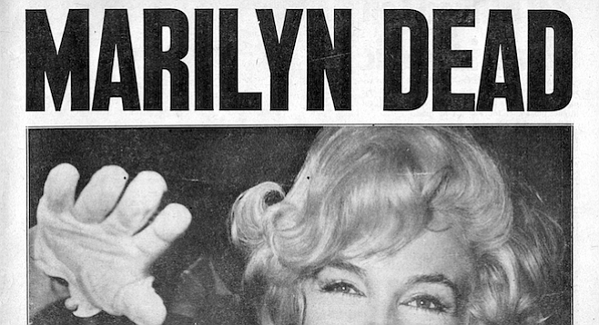 """""""Marilyn Dead,"""" the headline New York Daily News subscribers awoke to August 6, 1962."""
