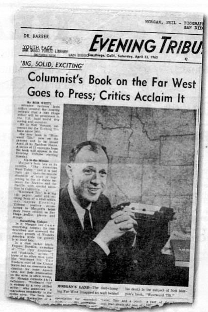 San Diego Evening Tribune, April 13, 1963. After his airborne interview with Nixon in 1961, Tribune columnist Neil Morgan settled back into his role as community sage and town gossip.