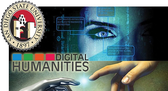 San Diego State is looking to employ a digital age humanities scholar.
