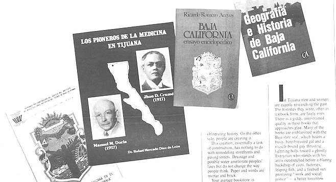 Bookstore owners in Tijuana say that these histories are snatched up as soon as they are put on display