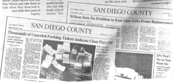 San Diego edition stories on the Bill Kolender ticket-fixing and the Pete Wilson free rent