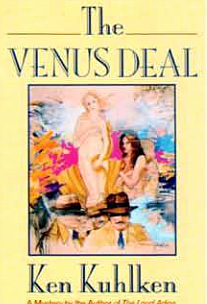 """I was 46,"" Kuhlken said, ""when I wrote The Venus Deal. I sat in the room that had been my parents' bedroom."""