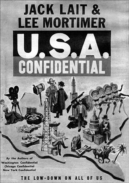 """Cover of U.S.A. Confidential. """"We are hard characters, shocked by nothing; but what we saw in San Diego frightened us."""""""