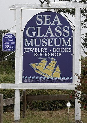 Sea Glass Museum.