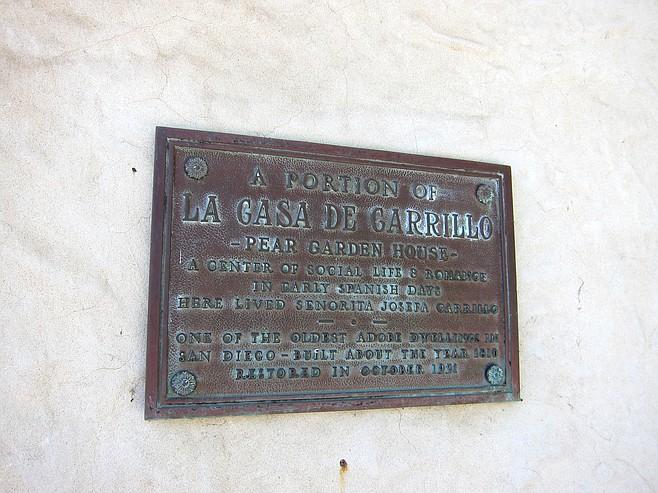 The Casa de Carrillo was built circa 1810.