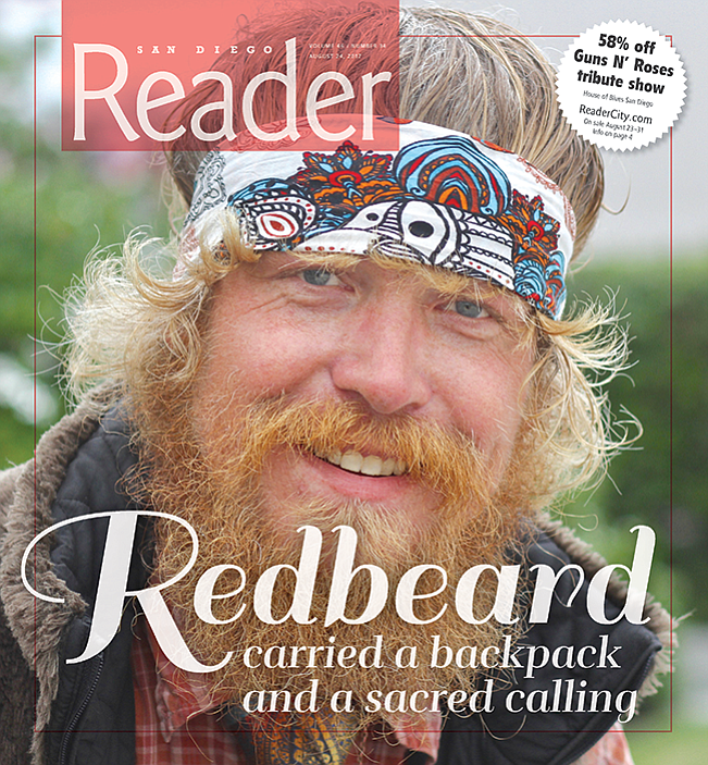 Redbeard told me that it takes a certain type of personality to co-exist in the jungle.