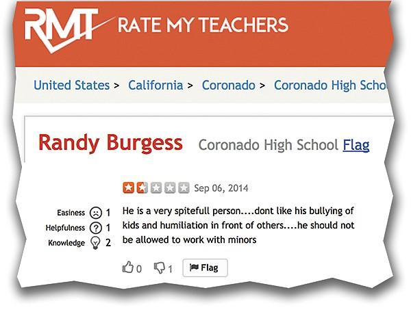 "From Rate My Teacher website: ""This teacher is absolutely horrid."""