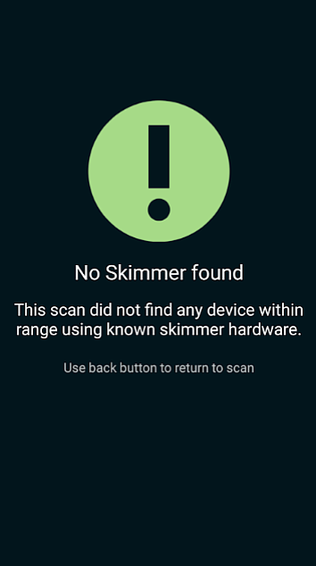 The Skimmer Scanner uses your phone's Bluetooth signal to warn you if you're about to get scammed.