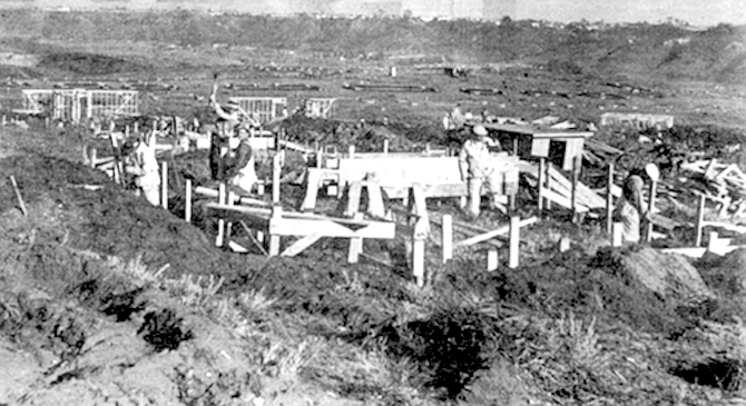 Linda Vista army housing going up in WWII. I thought Roosevelt was another name for God.