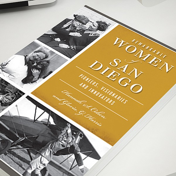 The stories of women who made a contribution to Jewish life in San Diego