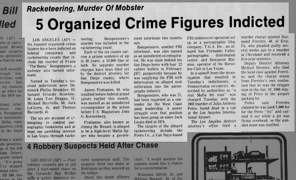 """In a March 1978 article, it was reported that five organized crime figures were indicted for racketeering and Bompensiero's murder. One of them was Thomas """"Tommy Fingers"""" Ricciardi. Bompensiero associate Jimmy """"The Weasel"""" Fratianno, fingered Ricciardi as Bompensiero's hitman."""