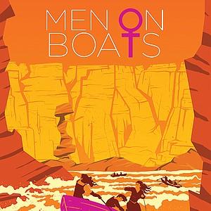 Men in Boats. Down the Colorado River through the Grand Canyon.