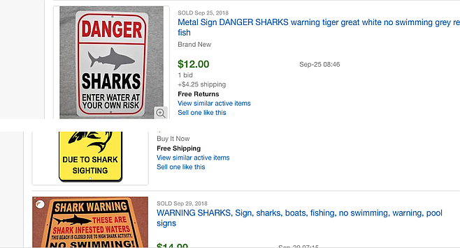 Shark signs successfully sell from between $9.99 to $17.49.