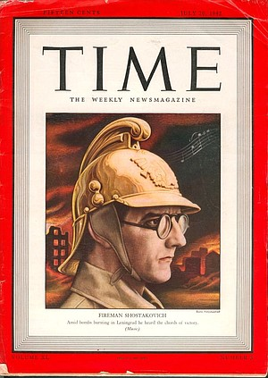 Shostakovich on the cover of Time magazine, July, 1942.
