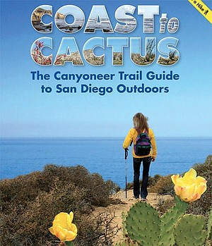 Coast to Cactus: The Canyoneer Trail Guide