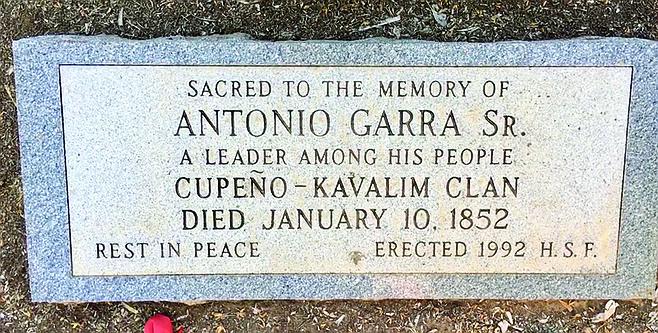 Antonio Garra's gravesite. The Kumeyaay revolutionary was shot right across the wall