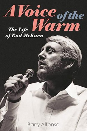 A Voice of the Warm - The Life of Rod McKuen