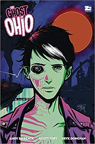 The Ghost of Ohio by Andy Biersack, Scott Tuft, and Eryk Donovan