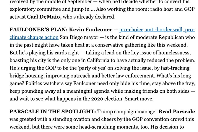 "A September 9 write-up in Politico's California Playbook reported Faulconer went around the convention hall ""boasting his city is the only one in California to have actually reduced"" the homeless problem."