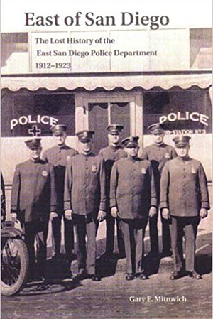City of East San Diego Police 1912-1923