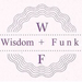 Wisdom and Funk