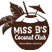 Miss B's Coconut Club