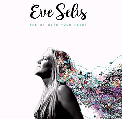 ...off of Eve Selis's new record, <em>See Me With Your Heart</em>