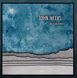 ...from John Meeks's <em>On a Sea Darkly</em>