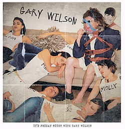 ...off of Gary Wilson's <em>Friday Night with Gary Wilson</em>