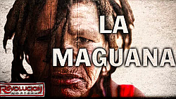 Revolucion Nortena's song about Maguana