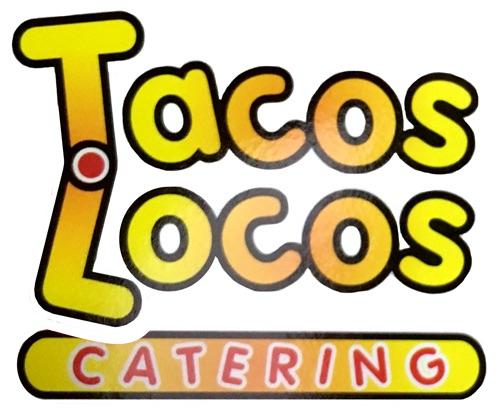 Tacos Locos Catering