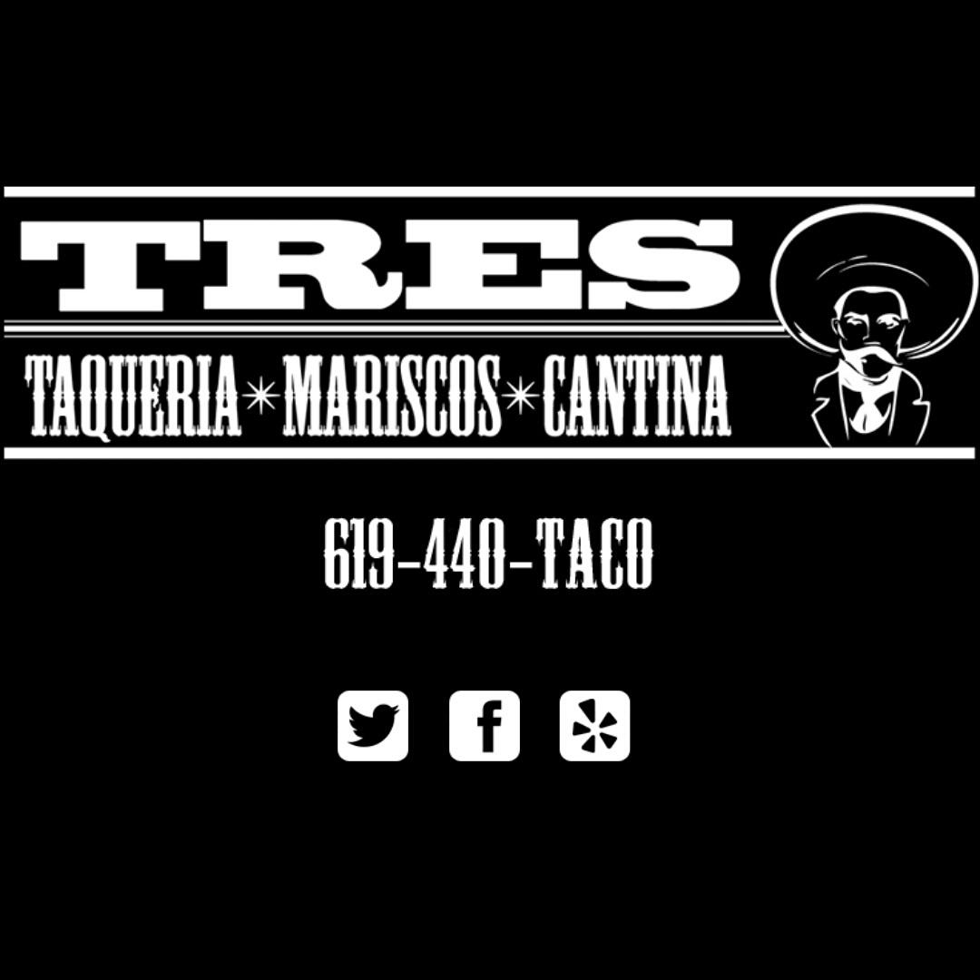 TRES Taqueria ~ Mariscos ~ Cantina